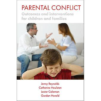 Parental conflict - Outcomes and interventions for children and famili