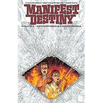 Manifest Destiny Volume 5 - Mnemophobia & Chronophobia par Chris Dinges