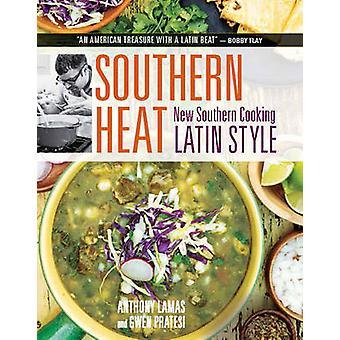La chaleur du Sud - nouveau Style du Sud cuisine latine par Anthony Lamas - Gw