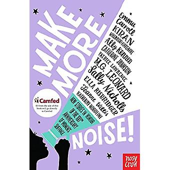 Make More Noise! - New stories in honour of the 100th anniversary of w