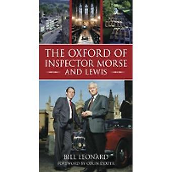 Oxford von Inspector Morse von Bill Leonard - 9780752446219 Buch