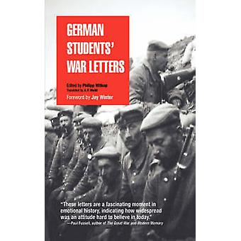 German Students' War Letters by Philipp Witkop - Jay Winter - A. F. W