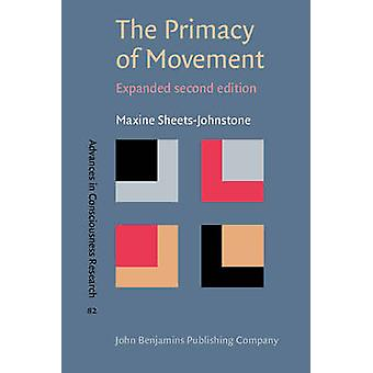 The Primacy of Movement (Expanded ed.) by Maxine Sheets-Johnstone - 9