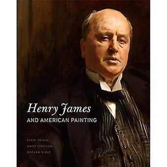 Henry James e pittura americana (Penn State serie nella storia del libro)