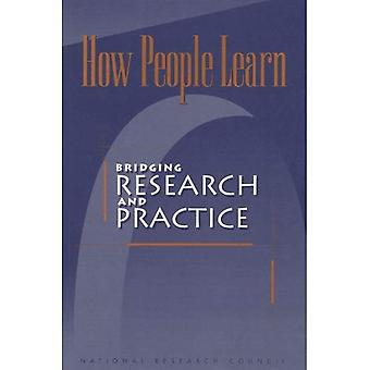 How People Learn: Bridging Research and Practice (Compass Series)