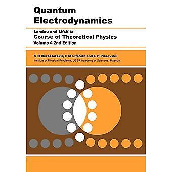 Quantum Electrodynamics: Volume 4: Course of Theoretical Physics: v. 4