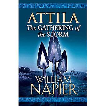 Attila: The Gathering of the Storm (Attila Trilogy 2)