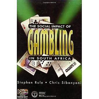 The Social Impact of Gambling in South Africa: An Initial Assessment for the National Gambling Board