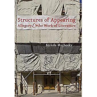 Structuren van verschijnen: allegorie en het werk van literatuur