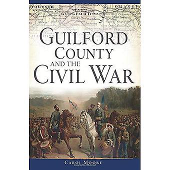 Guilford County und des Bürgerkrieges