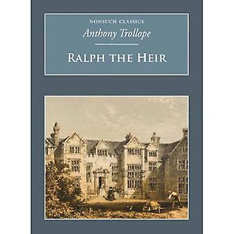Ralph the Heir (Nonsuch Classics) (Nonsuch Classics)