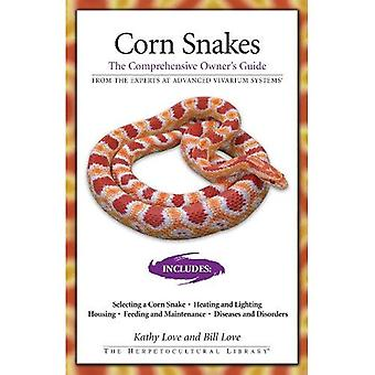 Corn Snakes The Comprehensive Owner's Guide (The Herpetocultural Library)