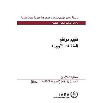 Site Evaluation for Nuclear� Installations: Safety Requirements (Collection normes de surete)