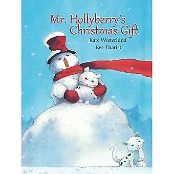 Mr. Hollyberry's Christmas Gift