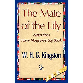 De Mate van de lelie door W. H. G. Kingston & H. G. Kingston
