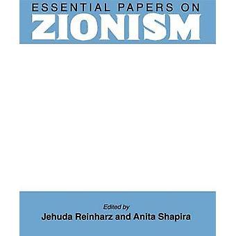 Essential Papers on Zionism by Reinharz & Jehuda