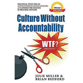 Cultura senza responsabilità WTF che cosa è la correzione di Miller & Julie