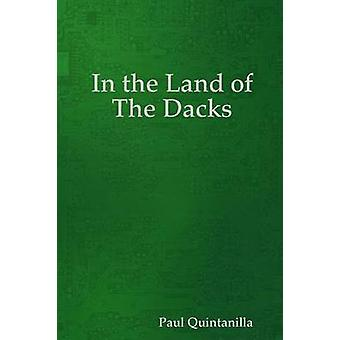 In the Land of the Dacks by Quintanilla & Paul