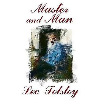 Master and Man by Tolstoy & Leo