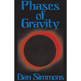 Phases of Gravity by Simmons & Dan