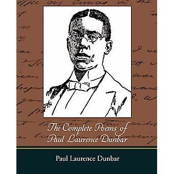 Les poésies complètes de Paul Laurence Dunbar par Dunbar & Paul Laurence