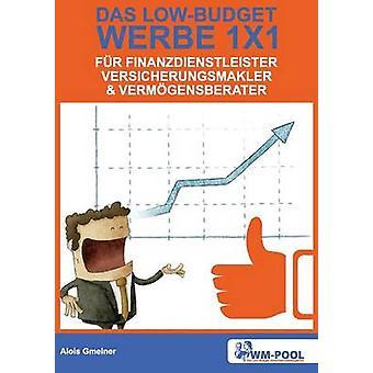 Baixo orçamento Werbe 1x1 fr Finanzdienstleister Versicherungsmakler und Vermgensberater por Gmeiner & Alois