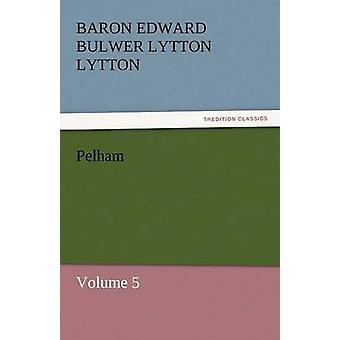 بيلهام ب Lytton & البارون إدوارد بولوير Lytton