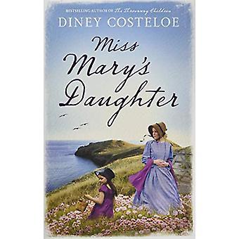 Fille de Miss Mary par Diney Costeloe - Book 9781784976163