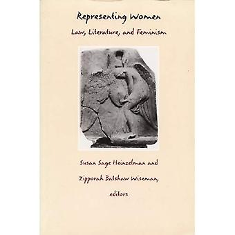 Representing Women: Law, Literature and Feminism (Post-Contemporary Interventions)