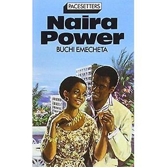 Naira Power by B. Emecheta - 9780333336380 Book