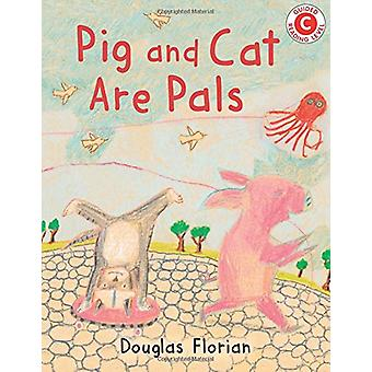 Pig and Cat Are Pals by Douglas Florian - 9780823438587 Book