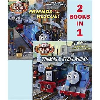 Thomas at the Steelworks/Friends to the Rescue (Thomas & Friends - Jou