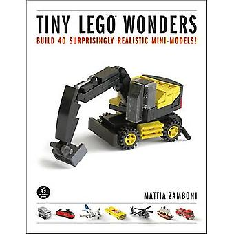 Tiny LEGO Wonders - Build 42 Surprisingly Realistic Mini-Models! by Ma