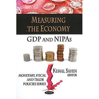 Measuring the Economy - GDP and NIPAs by Kemal Sahin - 9781607411994 B