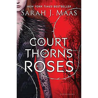 A Court of Thorns and Roses by Sarah J. Maas - 9781619634442 Book