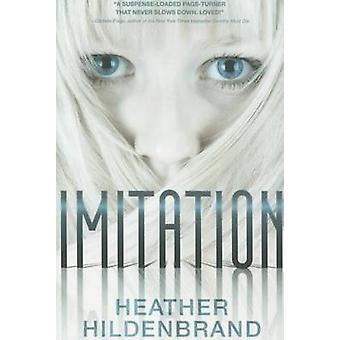 Imitation by Heather Hildenbrand - 9781939106438 Book