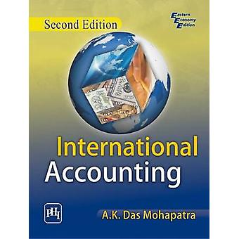 International Accounting by A. K. Das Mohapatra - 9788120345720 Book