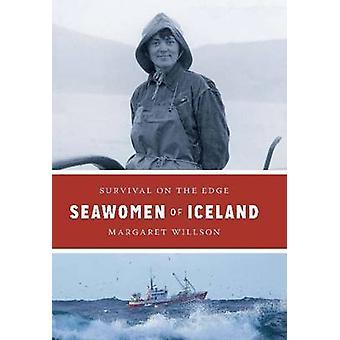 Seawomen of Iceland - Survival on the Edge by Margaret Willson - 97887