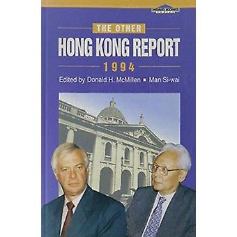 The Other Hong Kong Report 1994 by Donald H. McMillen - 9789622016330