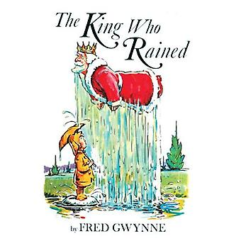 King Who Rained