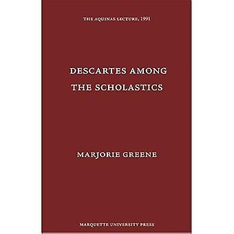 Descartes among the Scholastics