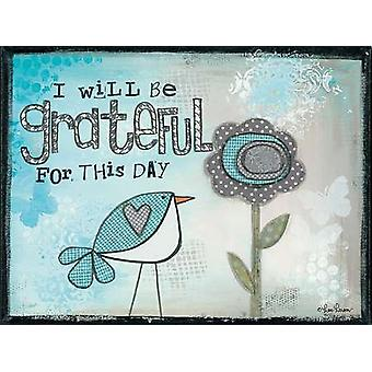 I Will be Grateful Poster Print by Lisa Larson (16 x 12)
