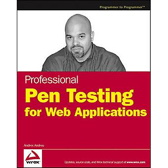 Professional Pen Testing for Web Applications by Andres Andreu - 9780