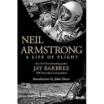 Neil Armstrong by Jay Barbree - 9781250040725 Book