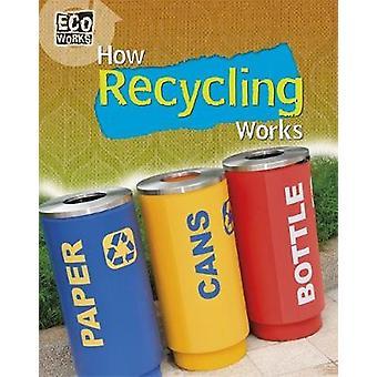 Eco - wie Recycling Werke von Geoff Barker - 9781445139029 Buch
