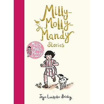 Milly-Molly-Mandy Stories by Joyce Lankester Brisley - 9781509844999