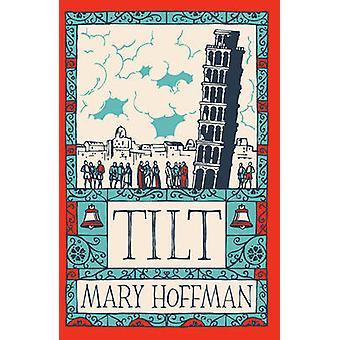 Tilt by Mary Hoffman - 9781781125656 Book