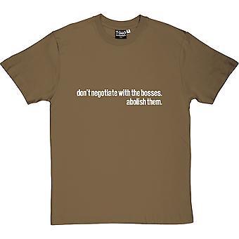 Nie negocjować z bossami, znieść Men's T-Shirt