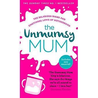 La mamma di Unmumsy dalla mamma di Unmumsy - 9780593076446 libro