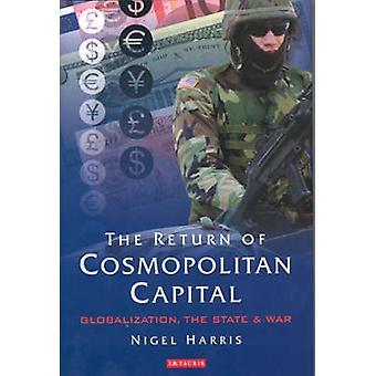 O retorno do Capital cosmopolita - globalização - o estado e a guerra